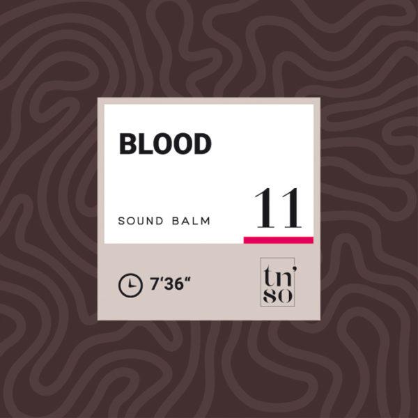 TNSO thumbnail Sound Balm 11 Blood