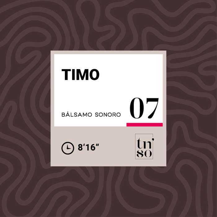 TNSO miniatura Bálsamo Sonoro 07 Timo