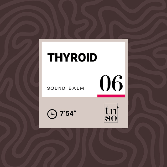 TNSO thumbnail Sound Balm 06 Thyroid